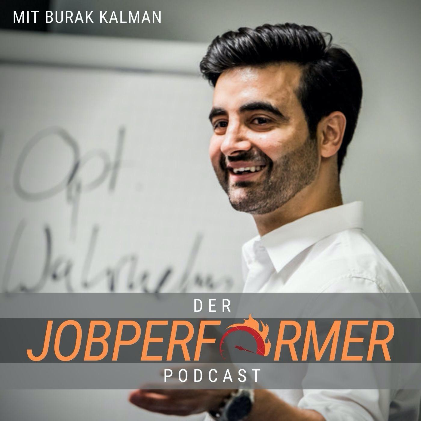 burak kalman jobperformer podcast itunes spotify